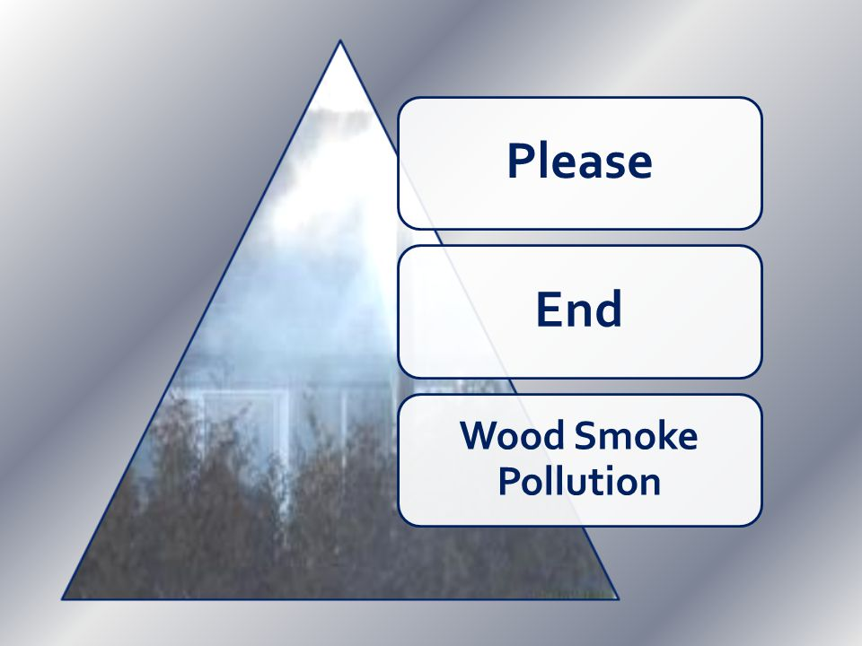 PleaseEnd Wood Smoke Pollution