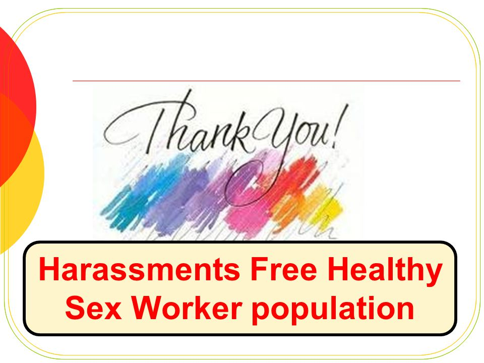 Harassments Free Healthy Sex Worker population