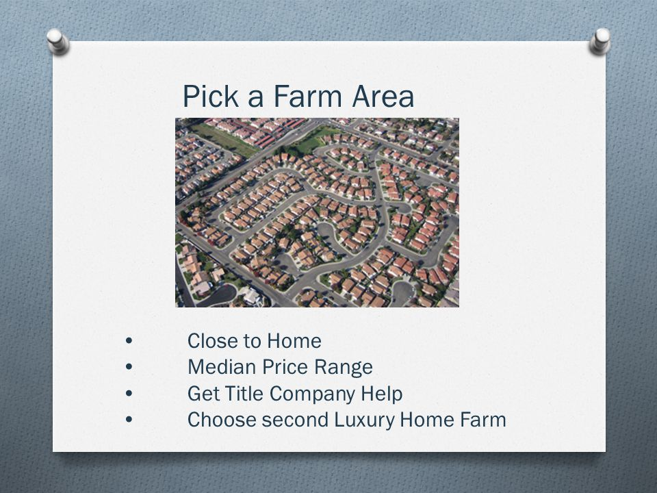 Close to Home Median Price Range Get Title Company Help Choose second Luxury Home Farm Pick a Farm Area