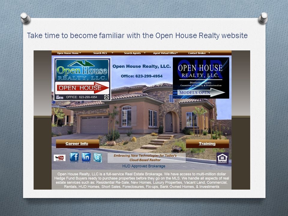 Take time to become familiar with the Open House Realty website