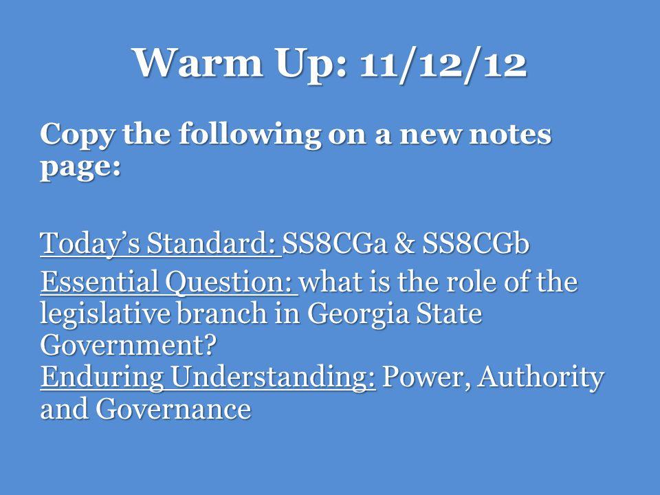 Georgias Legislative Branch: SS8CG2a & SS8CG2b