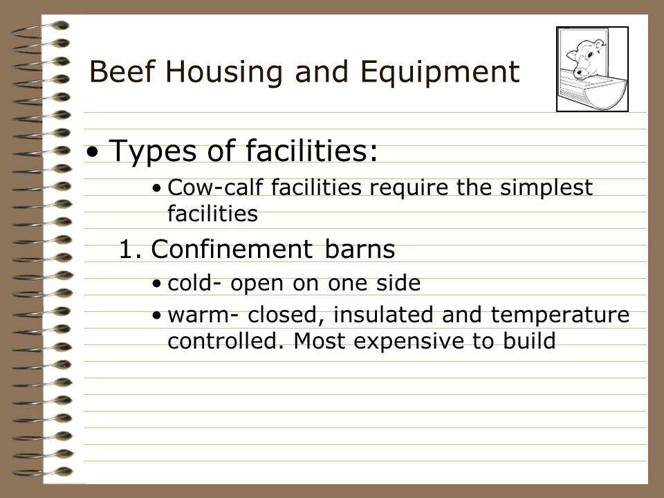 Beef Housing and Equipment 2.