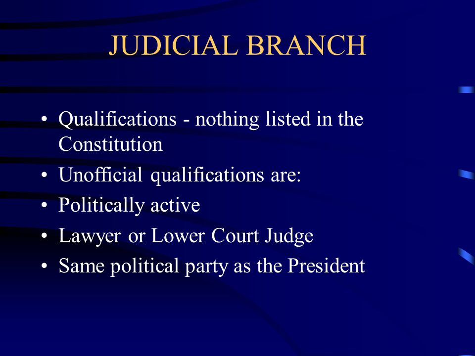 JUDICIAL BRANCH Currently - 9 Justices - only can be changed by Constitutional Amendment Justices hear 150 cases per year - over 5000 requests 4 Justi