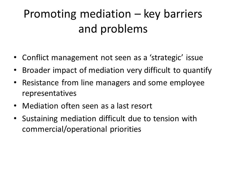 Broader impact – changing the culture of conflict management.
