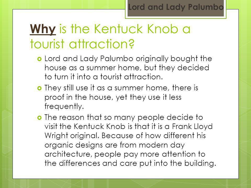Why is the Kentuck Knob a tourist attraction.