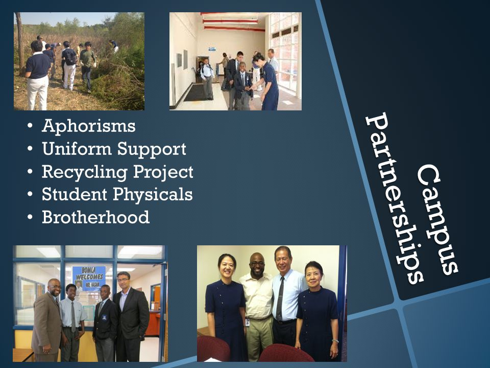 Campus Partnerships Aphorisms Uniform Support Recycling Project Student Physicals Brotherhood