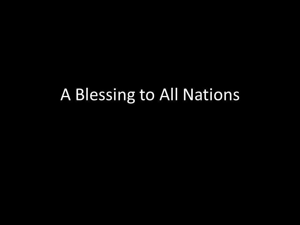 A Blessing to All Nations