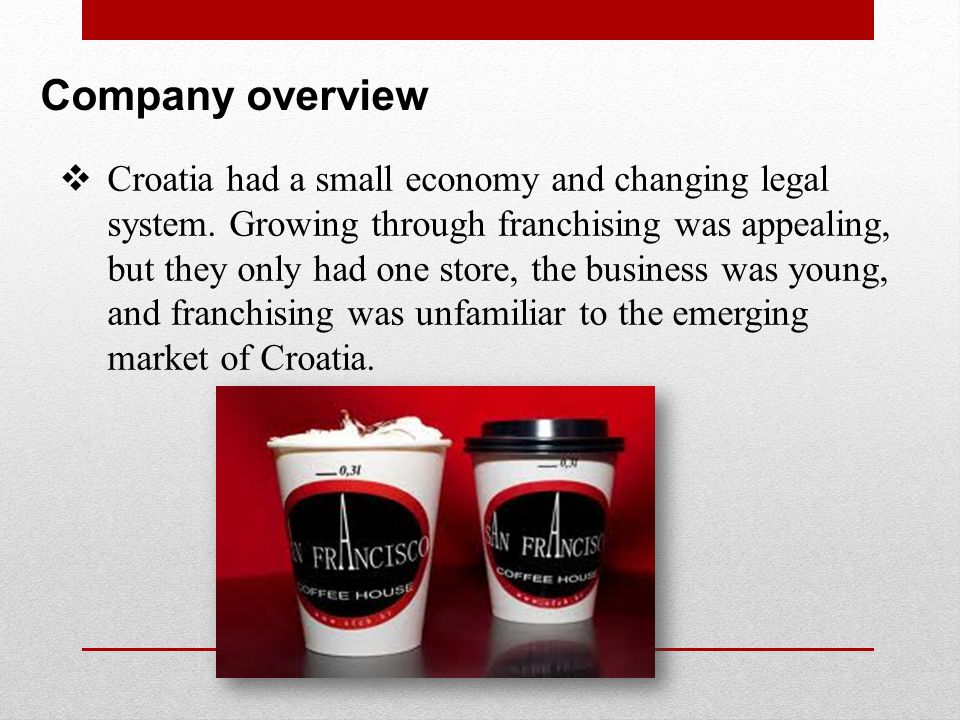 Question 1 Should Tensek and Pacek consider franchising in Croatia.