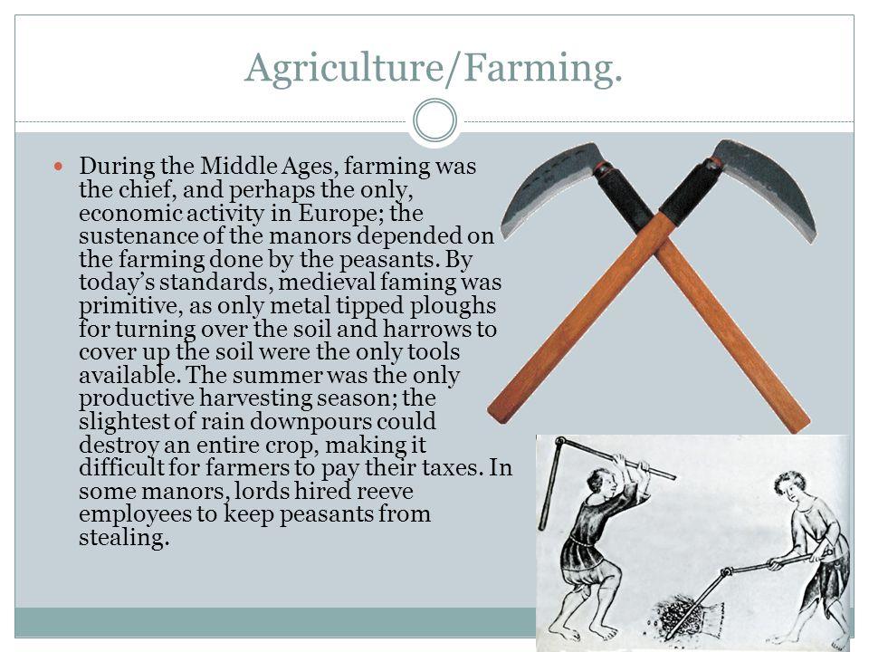 Agriculture/Farming.