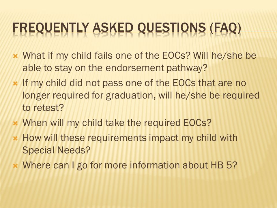 What if my child fails one of the EOCs? Will he/she be able to stay on the endorsement pathway? If my child did not pass one of the EOCs that are no l