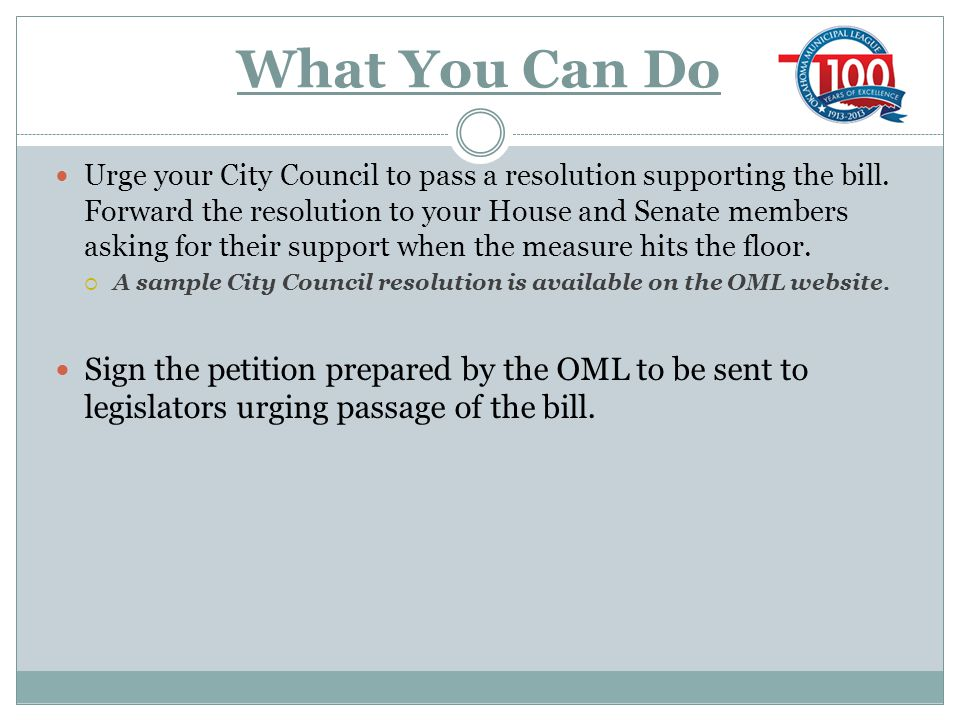 What You Can Do Urge your City Council to pass a resolution supporting the bill.