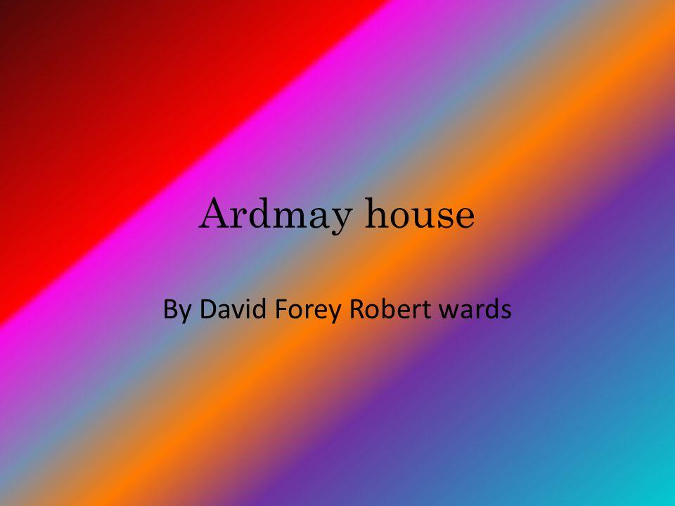 Ardmay house By David Forey Robert wards