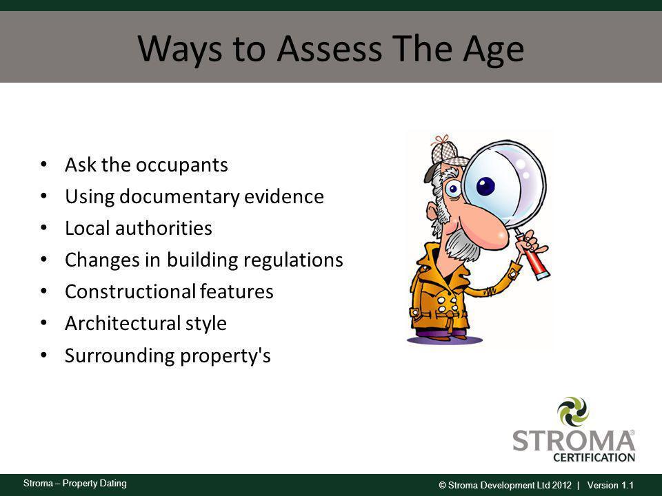 © Stroma Development Ltd 2012   Version 1.1 Stroma – Property Dating External Indicators of Ageing Dwellings