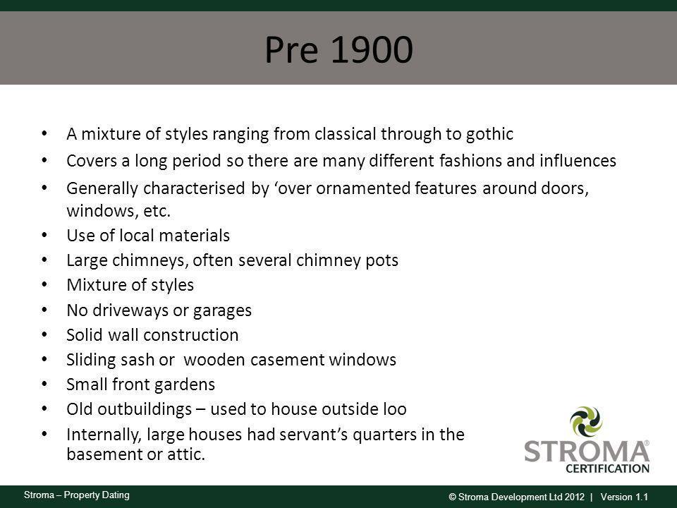 © Stroma Development Ltd 2012   Version 1.1 Stroma – Property Dating Housing age test
