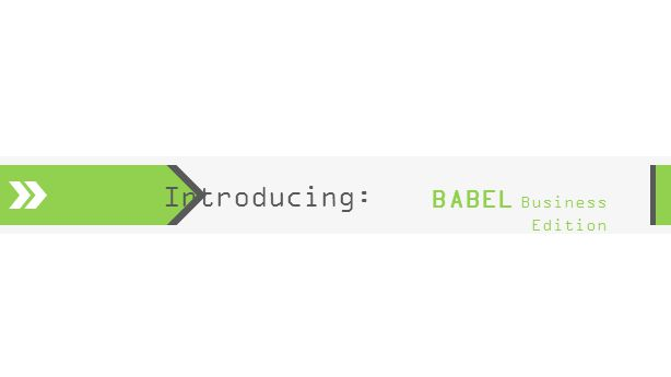 Introducing: BABEL Business Edition