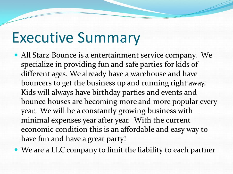 Executive Summary All Starz Bounce is a entertainment service company.