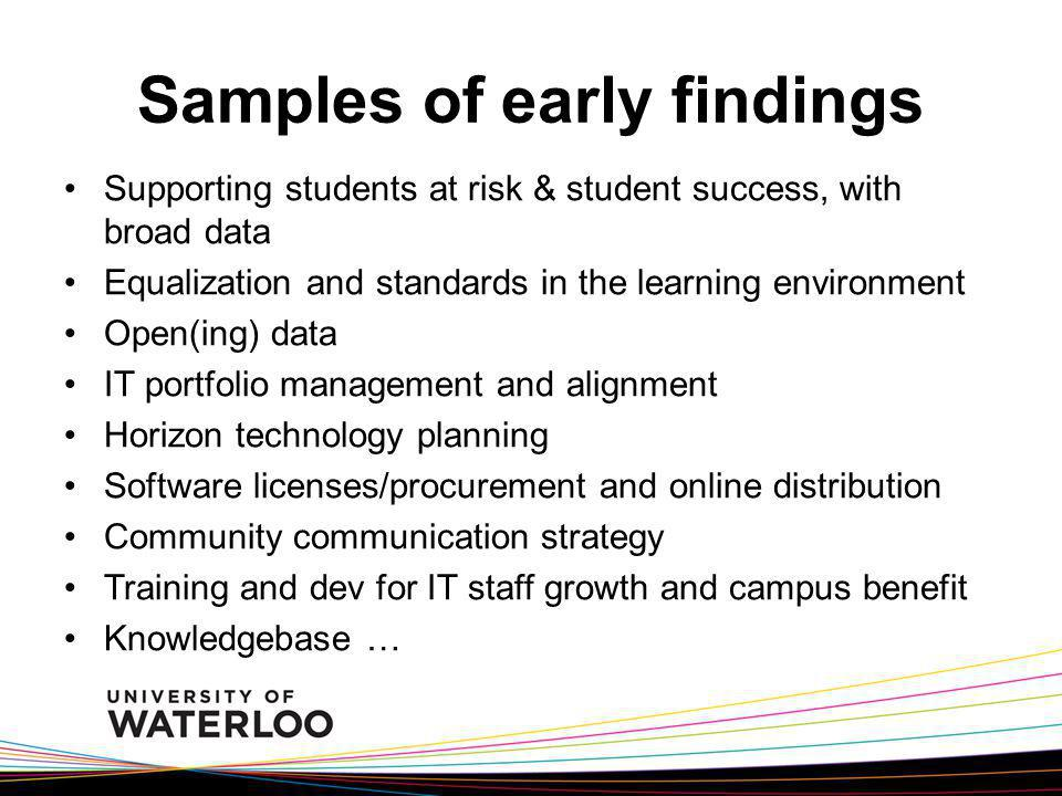 Samples of early findings Supporting students at risk & student success, with broad data Equalization and standards in the learning environment Open(i