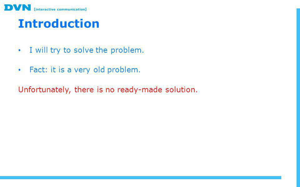 I will try to solve the problem. Fact: it is a very old problem.