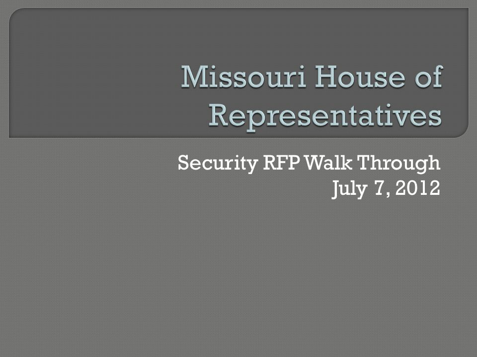 Security RFP Walk Through July 7, 2012