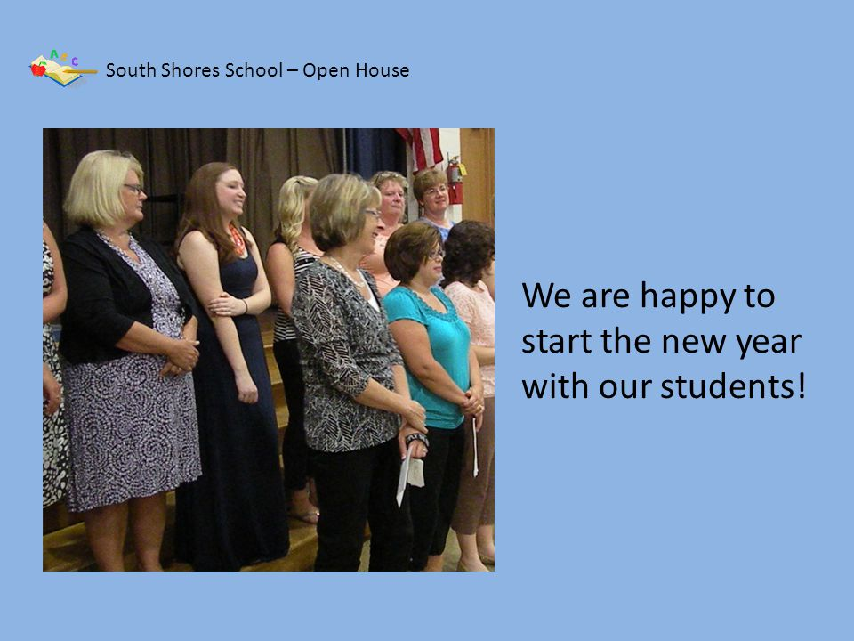 South Shores School – Open House Families were told about the tweaks to PBIS this year.