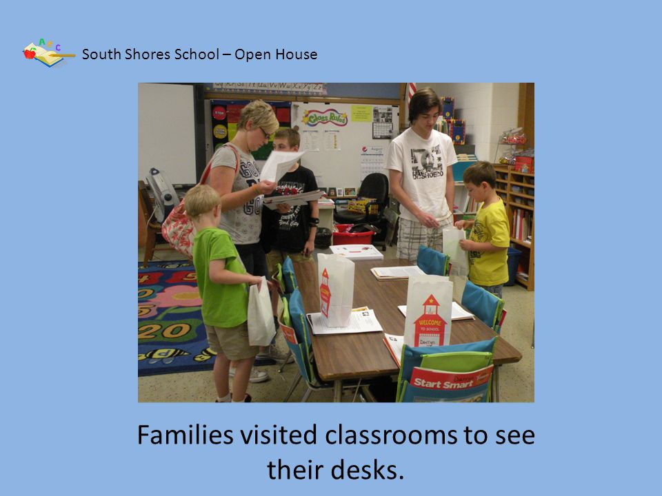 South Shores School – Open House First grade is going to be so fun!