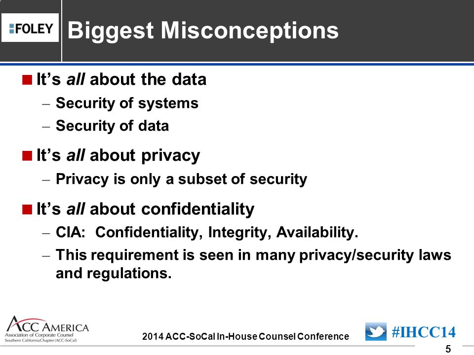 090701_16 16 #IHCC14 2014 ACC-SoCal In-House Counsel Conference Security isnt an all or nothing proposition.