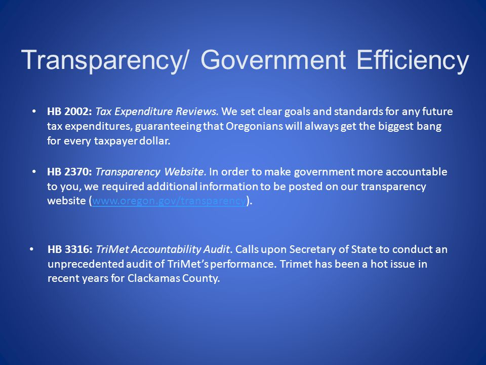 Transparency/ Government Efficiency HB 2002: Tax Expenditure Reviews.