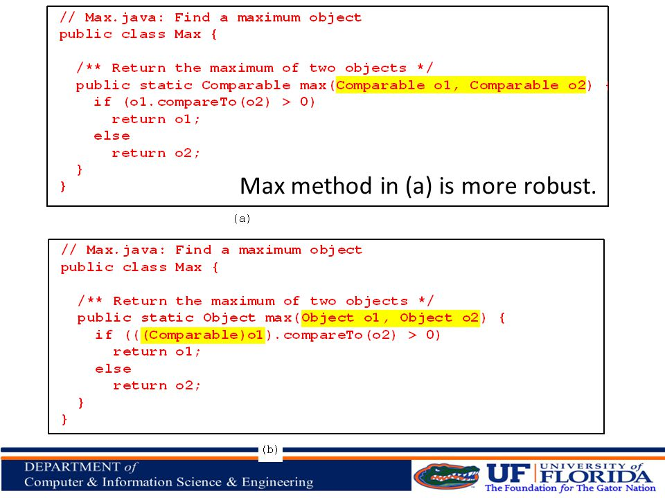 Interfaces, cont Max method in (a) is more robust.