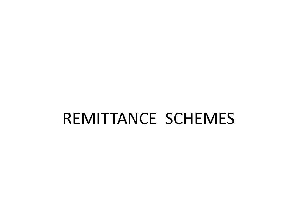 REMITTANCE SCHEMES