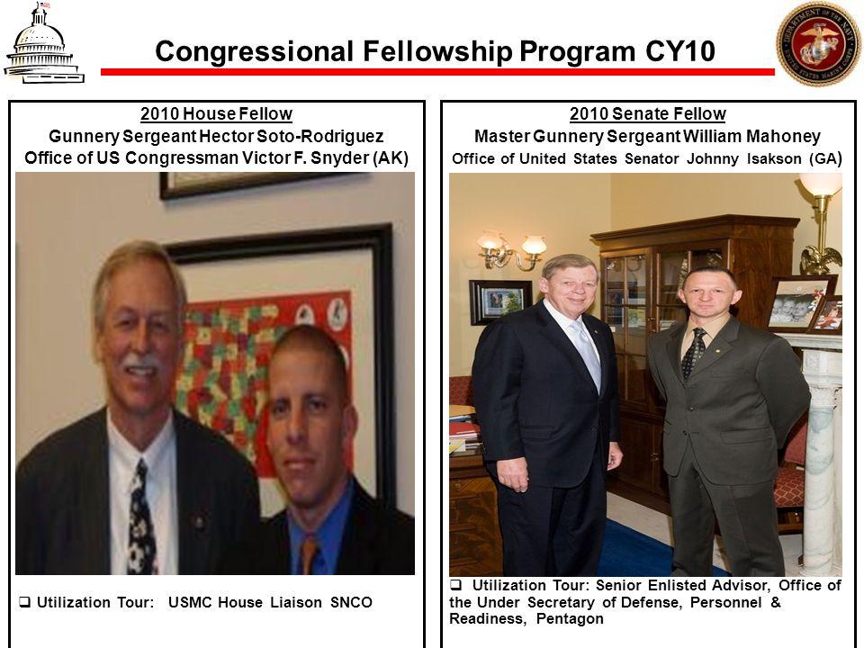 Congressional Fellowship Program CY10 2010 House Fellow Gunnery Sergeant Hector Soto-Rodriguez Office of US Congressman Victor F. Snyder (AK) Utilizat