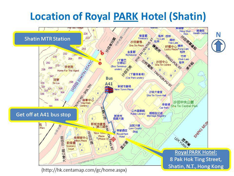 Location of Royal PARK Hotel (Shatin) (http://hk.centamap.com/gc/home.aspx) Royal PARK Hotel: 8 Pak Hok Ting Street, Shatin, N.T., Hong Kong Shatin MT