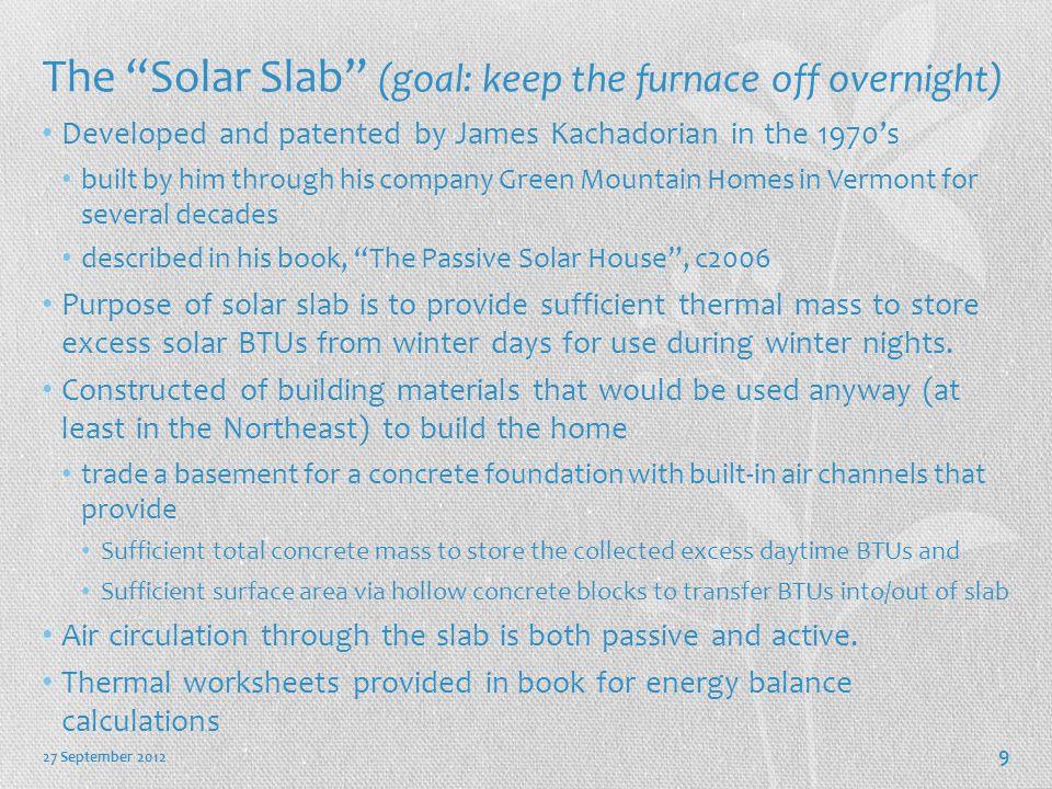 27 September 2012 10 Draft Design with full-length Solar Slab