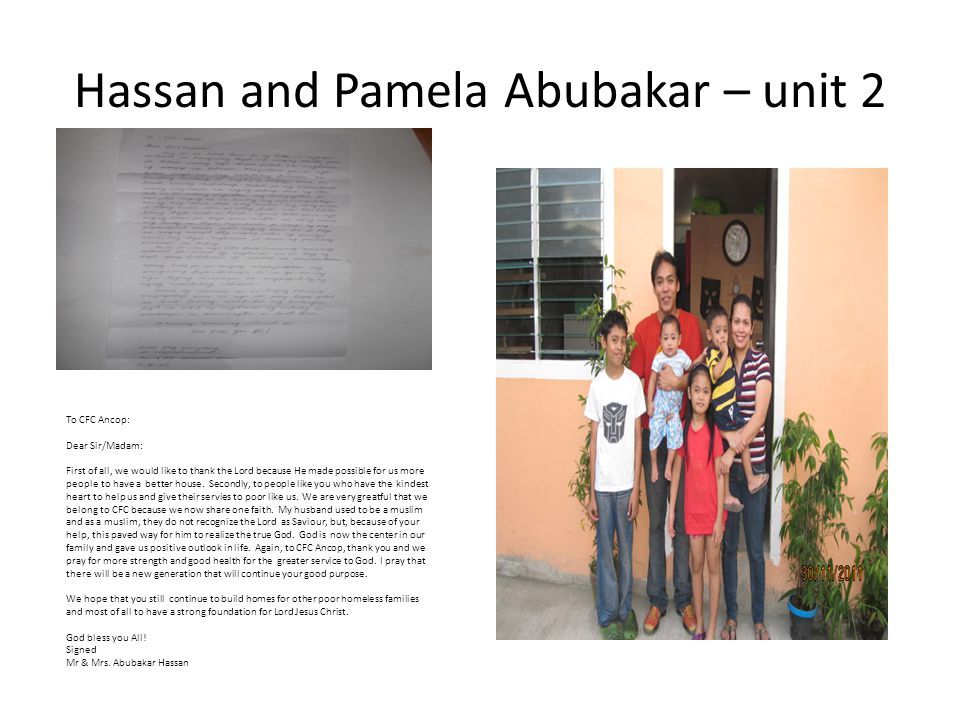 Hassan and Pamela Abubakar – unit 2 To CFC Ancop: Dear Sir/Madam: First of all, we would like to thank the Lord because He made possible for us more p