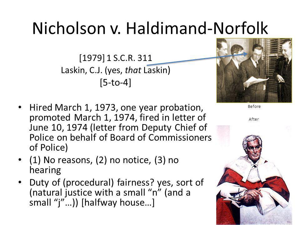 Nicholson v.Haldimand-Norfolk [1979] 1 S.C.R. 311 Laskin, C.J.