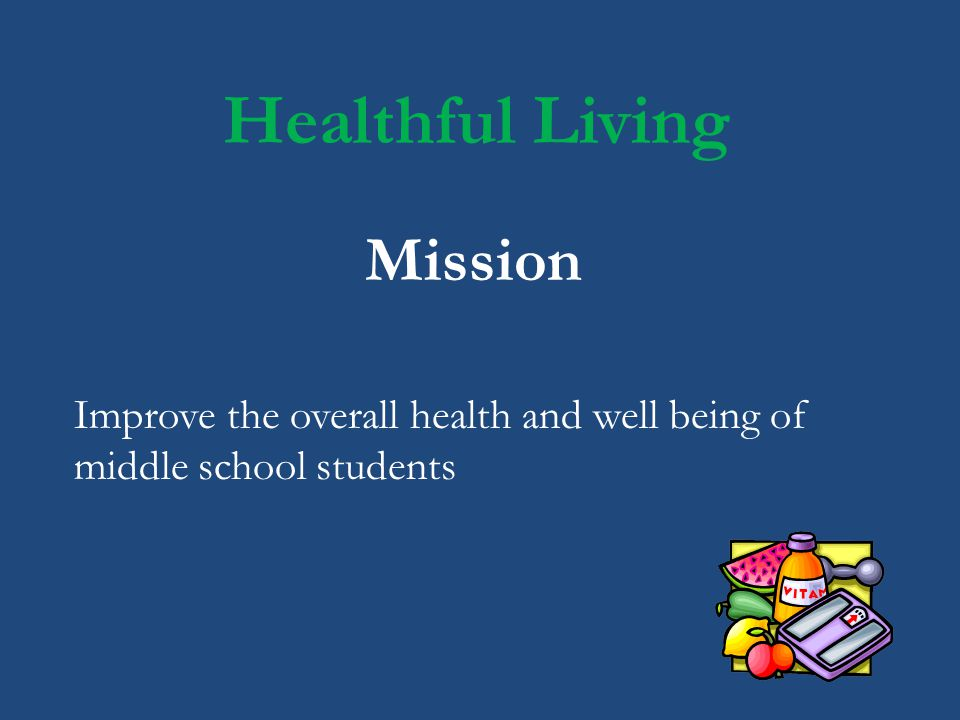 Healthful Living Full year course grades 6- 8 Students rotate every two weeks between Physical Education and Health class.