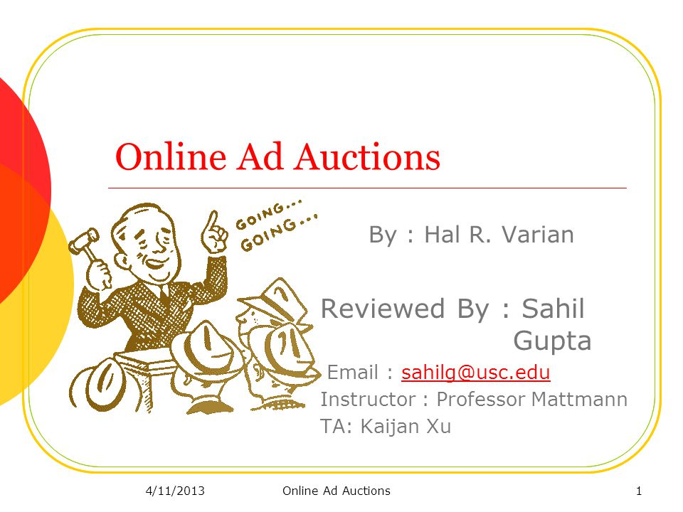 Online Ad Auctions By : Hal R.