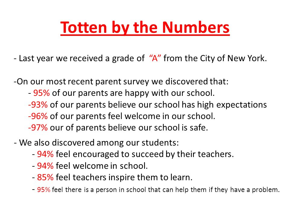 Totten by the Numbers - Last year we received a grade of A from the City of New York.