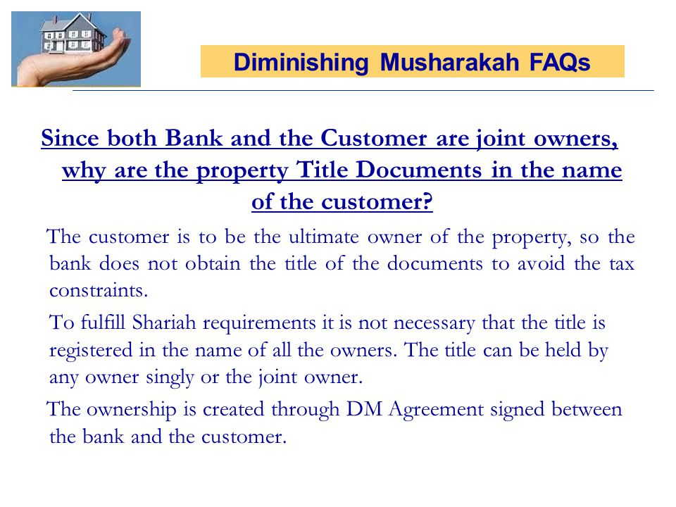 Since both Bank and the Customer are joint owners, why are the property Title Documents in the name of the customer.