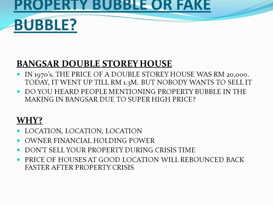 PROPERTY BUBBLE OR FAKE BUBBLE.