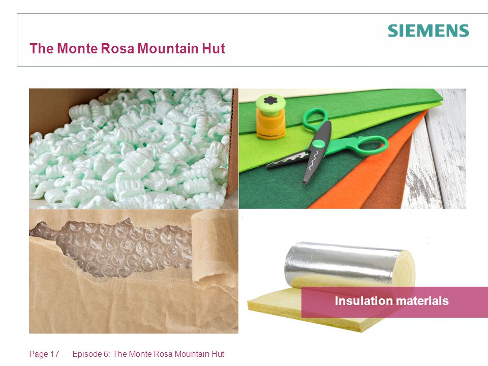 The Monte Rosa Mountain Hut Page 17Episode 6: The Monte Rosa Mountain Hut Insulation materials