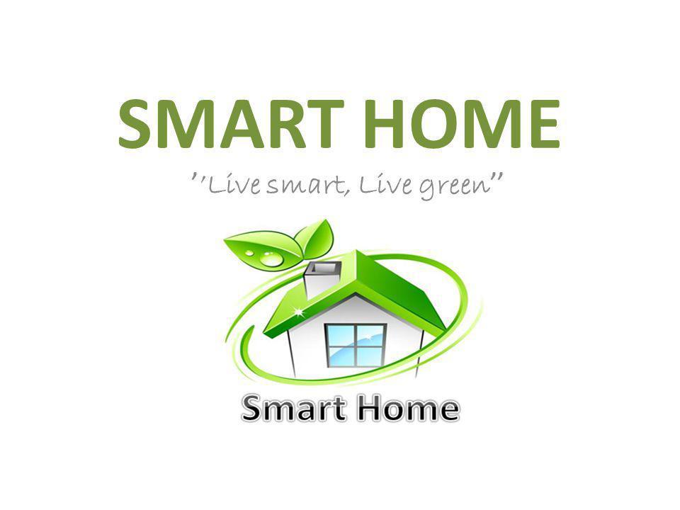 SMART HOME Live smart, Live green