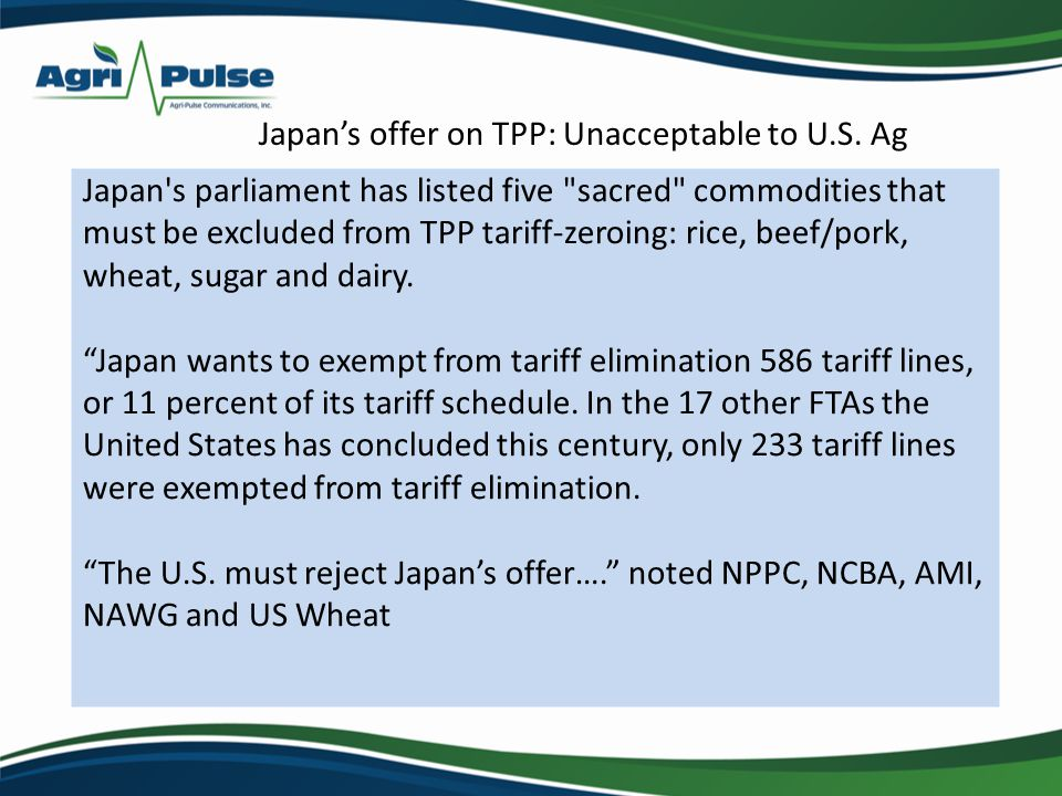 Japans offer on TPP: Unacceptable to U.S. Ag Japan's parliament has listed five