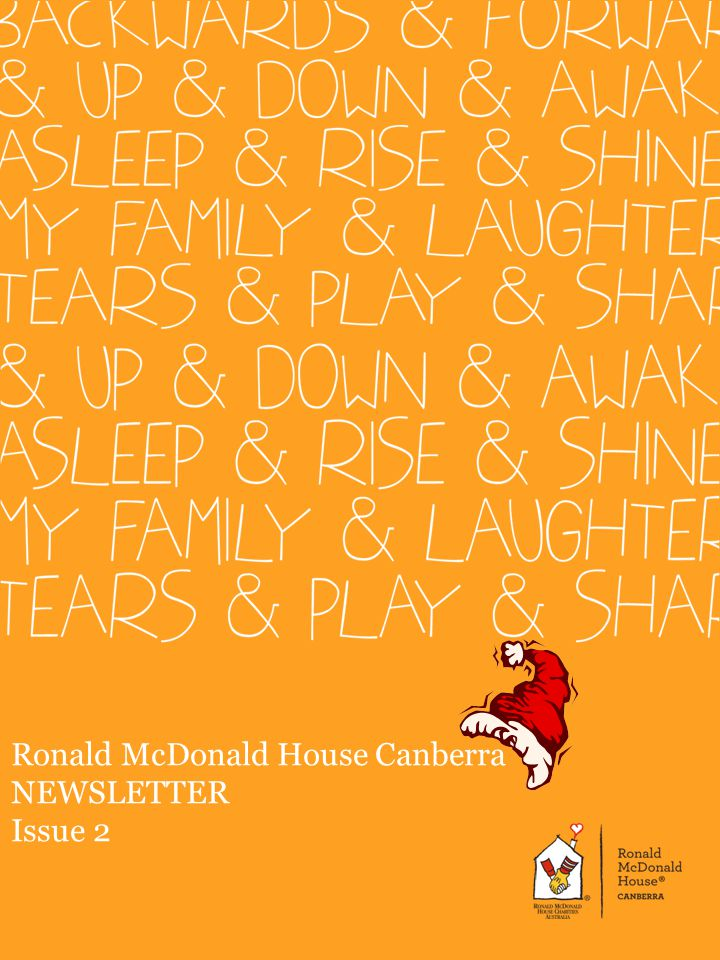 Ronald McDonald House Canberra NEWSLETTER Issue 2