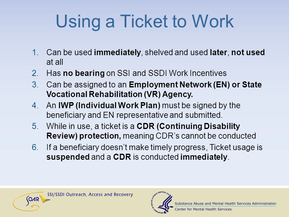 1.Can be used immediately, shelved and used later, not used at all 2.Has no bearing on SSI and SSDI Work Incentives 3.Can be assigned to an Employment