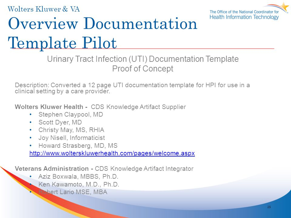 Wolters Kluwer & VA Overview Documentation Template Pilot Urinary Tract Infection (UTI) Documentation Template Proof of Concept Description: Converted