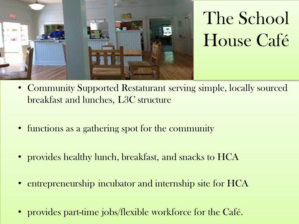 Community Supported Restaturant serving simple, locally sourced breakfast and lunches, L3C structure functions as a gathering spot for the community p