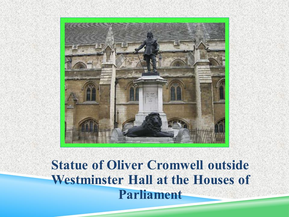 Statue of Oliver Cromwell outside Westminster Hall at the Houses of Parliament