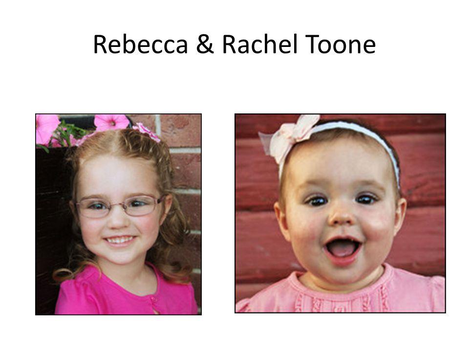 Rebecca & Rachel Toone