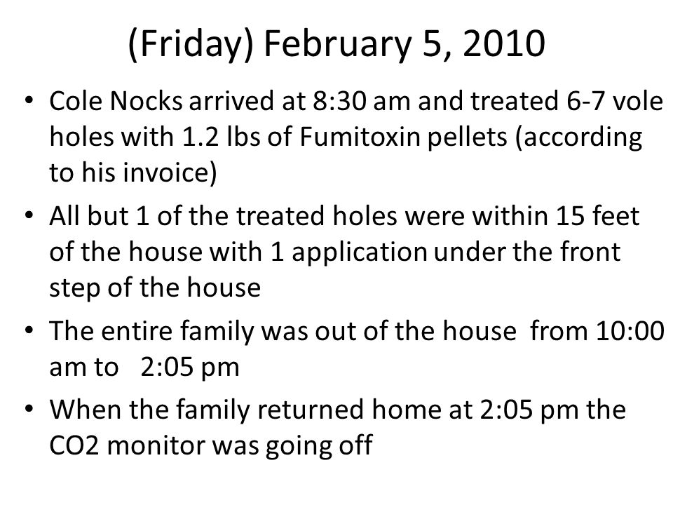 (Friday) February 5, 2010 Mrs.Toone smelled a strong pungent odor in the garage At 2:18 pm Mrs.