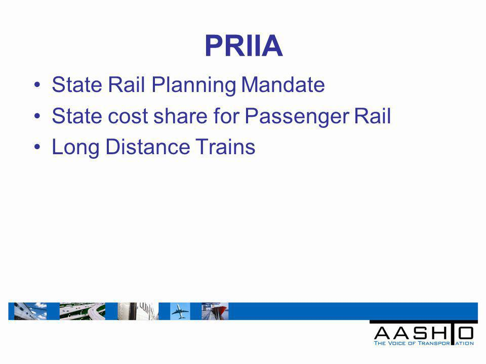 PRIIA State Rail Planning Mandate State cost share for Passenger Rail Long Distance Trains
